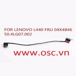 "Cáp màn hình laptop Lenovo Thinkpad L440 Series 14"" EDP LCD Video Screen Cable ,50.4LG07.002 04X4846"
